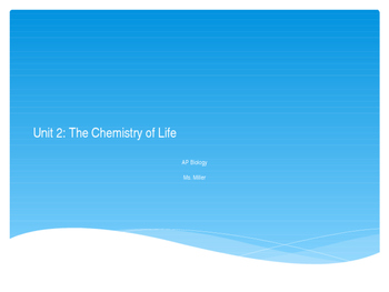 AP Biology: The Chemistry of Life Slides
