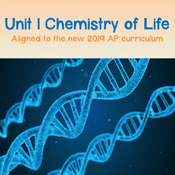 NEW AP Biology 2019 Unit 1: Chemistry of Life PowerPoint