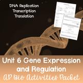 AP Biology Unit 6 Gene Expression and Regulation Activitie