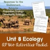 AP Biology Unit 8 Ecology Activities Packet