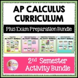 AP Calculus 2nd Semester Activities Bundle (Units 6 - 8)