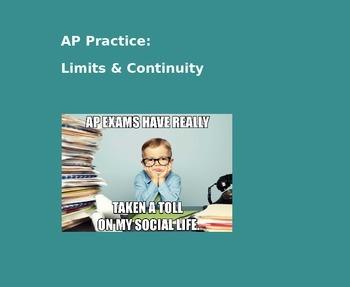 AP Calculus AB: AP Practice Limits & Continuity PowerPoint presentation