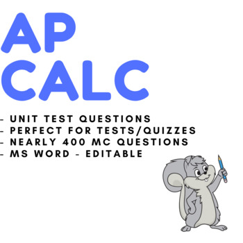 AP Calculus AB Exam Questions and Answers for Unit Tests, Quizzes, Review