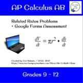 AP Calculus AB - Related Rates Problems + Google Forms Assessment
