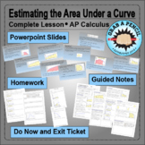 AP Calculus: Estimating the Area Under a Curve Complete Lesson