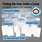 AP Calculus: Finding the Area Under a Curve Complete Lesson