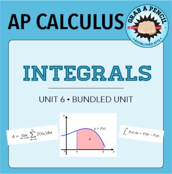 AP Calculus: Integrals Unit Bundle