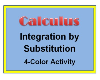 AP Calculus: Integration by Substitution Four Colors Activity