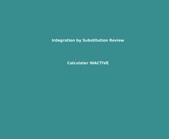 AP Calculus Integration by Substitution Review PowerPoint