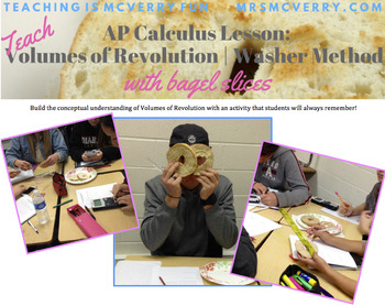 AP Calculus Lesson: Volumes of Revolution Washer Method by Slicing Bagels