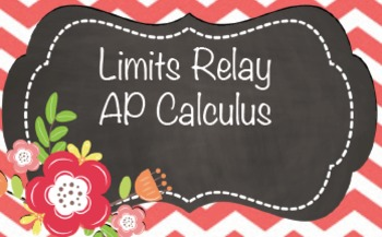 AP Calculus Limits Relay