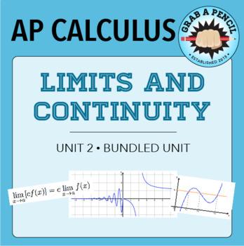 AP Calculus: Limits and Continuity Unit Bundle