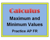 AP Calculus: Maximum and Minimum Values Free Response