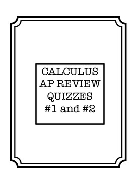 AP Calculus Review Quiz Number 1 and 2