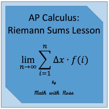 AP Calculus Riemann Sums Lesson