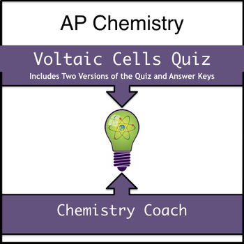 AP Chem Electrochemistry Voltaic Cells Quizzes