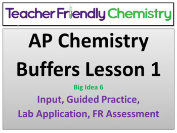 AP Chem:  Buffer Lecture and Activity