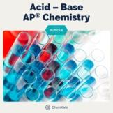 AP Chemistry Acid Base Bundle - mix of Print and Digital R