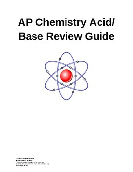 AP Chemistry Acid/Base Review Guide and Practice Problems