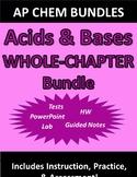 AP Chemistry Acids & Bases (Complete Chapter) Bundle