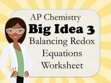 AP Chemistry Big Idea 3 Worksheet: Balancing Redox Equations