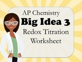 AP Chemistry Big Idea 3 Worksheet: Redox Titration