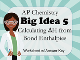 AP Chemistry Big Idea 5 Worksheet: Calculating ΔH Using Bo