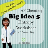 AP Chemistry Big Idea 5 Worksheet: Entropy (ΔS)