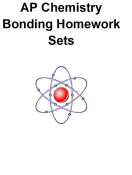AP Chemistry Bonding Homework Sets