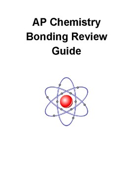 AP Chemistry Bonding Review Guide and Practice Problems