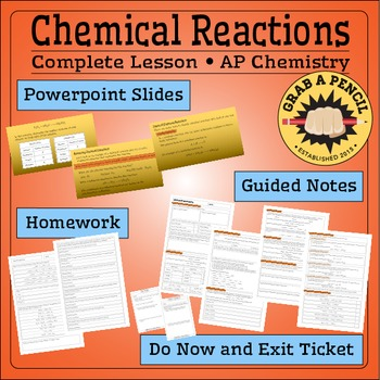 AP Chemistry: Chemical Reactions Complete Lesson