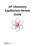 AP Chemistry Equilibrium Review Guide and Practice Problems