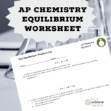 AP Chemistry Equilibrium Worksheet