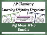 AP Chemistry Learning Objective Organizer Bundle