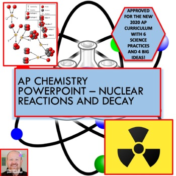 AP Chemistry PowerPoint: Nuclear Reactions and Decay