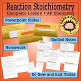 AP Chemistry: Reaction Stoichiometry Complete Lesson