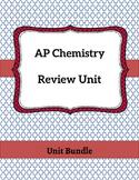 AP Chemistry Review Unit