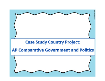 AP Comparative Government Case Study Countries Presentatio