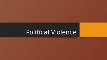 AP Comparative Government Concepts PowerPoint - Political Violence