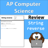 AP Computer Science String Reverse Review