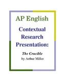 AP English Contextual Research Presentation: The Crucible