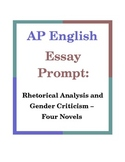 AP English Essay Prompt: Rhetorical Analysis and Gender Criticism - Four Novels