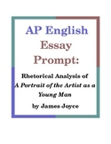 AP English Essay Prompt: Rhetorical Analysis of A Portrait of the Artist