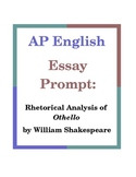 AP English Essay Prompt: Rhetorical Analysis of Othello