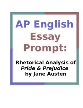 AP English Essay Prompt: Rhetorical Analysis of Pride & Prejudice