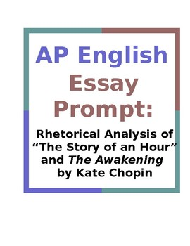 ap english essay prompt rhetorical analysis of story of an hour  originaljpg