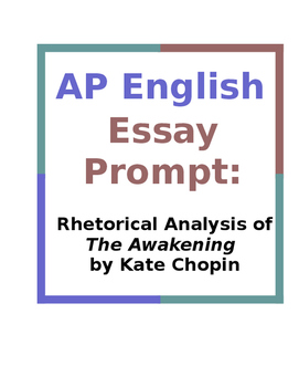 AP English Essay Prompt: Rhetorical Analysis of The Awakening