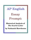 AP English Essay Prompt: Rhetorical Analysis of The Scarlet Letter
