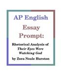 AP English Essay Prompt: Rhetorical Analysis of Their Eyes Were Watching God