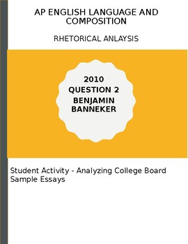 AP English Language 2010 Banneker Essay Activity - Analyzing Models